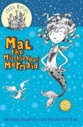 Mal the Mischievous Mermaid (Little Horrors)