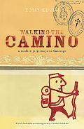 Walking the Camino: A Modern Pilgrimage to Santiago