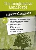 Insight Contexts 2011 : The Imaginative Landscape