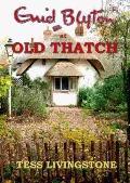 Enid Blyton at Old Thatch