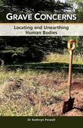Grave Concerns: Locating and Unearthing Human Bodies