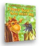 I Need You and You Need Me (The Oxpecker and the Giraffe Series)