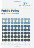 Public Policy: Why ethics matters