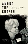 Among the Chosen : The Life Story of Pat Giles