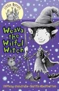 Weava the Wilful Witch No. 6