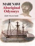 Mari Nawi : Aboriginal Odysseys