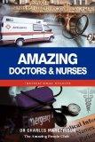 Amazing Doctors and Nurses: Inspirational Stories