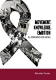 Movement, Knowledge, Emotion: Gay activism and HIV/AIDS in Australia