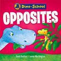 Dino-School: Opposites