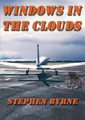 Windows in the Clouds : A true sttory about overcoming Spinal-cord Injury