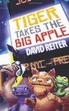 Tiger Takes the Big Apple (Project Earth-mend) (Volume 4)