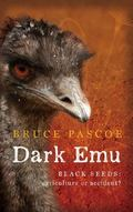 Dark Emu : Black Seeds: Agriculture or Accident?