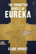 Forgotten Rebels of Eureka