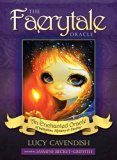 The Faerytale Oracle: Book & Oracle Set: An Enchanted Oracle of Initiation, Mystery & Destiny