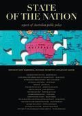 State of the Nation : Aspects of Australian Public Policy