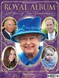 Royal Album: A Year of Four Generations