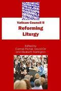 Vatican Council II : Reforming Liturgy