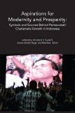 Aspirations for Modernity and Prosperity: Symbols and Sources Behind Pentecostal/ Charismati...