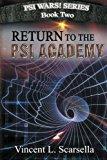 Return to the Psi Academy (Psi Wars!) (Volume 2)