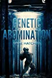 Genetic Abomination