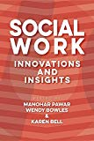 Social Work: Innovations and Insights