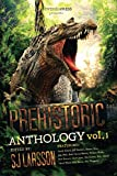 PREHISTORIC: A Dinosaur Anthology