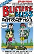 Blisters & Bliss: The Trekker's Guide to the West Coast Trail