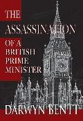The Assassination of a British Prime Minister