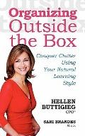 Organizing Outside the Box: Conquer Clutter Using Your Natural Learning Style
