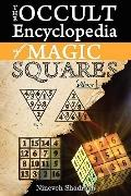 Occult Encyclopedia of Magic Squares: Planetary Angels and Spirits of Ceremonial Magic