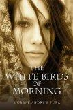 The White Birds of Morning