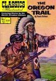 The Oregon Trail, Classics Illustrated
