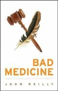 Bad Medicine : A Judge's Struggle for Justice in a First Nations Community