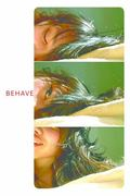 I Don't Know How to Behave : A Fiction
