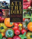 All the Dirt: Reflections on Organic Farming