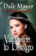 Vampire in Design (Family Blood Ties) (Volume 3)