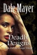 Deadly Designs: Large Print (Design Series) (Volume 2)
