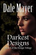 Darkest Designs: Large Print (Design Series) (Volume 3)