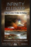 Infinity Cluster: Digital Science Fiction Short Story (Digital Science Fiction Short Stories...