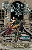 The Black River Chronicles: Level One (Black River Academy) (Volume 1)
