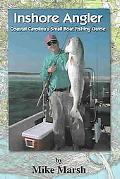 Inshore Angler Coastal Carolina's Small Boat Fishing Guide