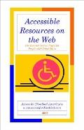 Accessible resources on the Web : The internet yellow pages for people with Disabilities