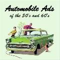Automobile Ads of the 50s and 60s