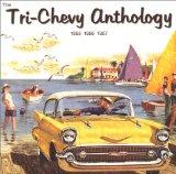 The Tri-Chevy Anthology