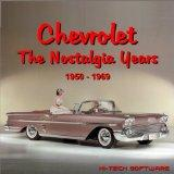 Chevrolet: The Nostalgia Years 1950 - 1969