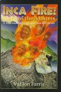 Inca Fire Light of the Masters