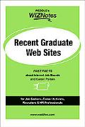Recent Graduates Web-Sites Fast Facts About Internet Job Boards and Career Portals