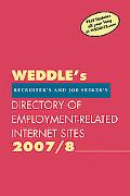 Weddle's Directory of Employment-related Internet Sites 2007/8 For Recruiters & Hr Professio...