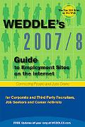 Weddle's Guide to Employment Web Sites 2007/8 For Recruiters & HR Professionals, Seekers & C...