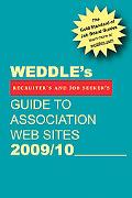 WEDDLE's Guide to Association Web Sites 2009/10: For Recruiters and Job Seekers